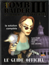 Guide de Soluce Tomb Raider 3