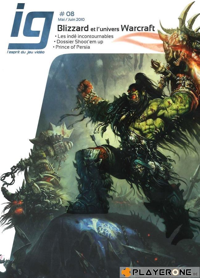 IG Magazine #08 - Blizzard et l'univers Warcraft