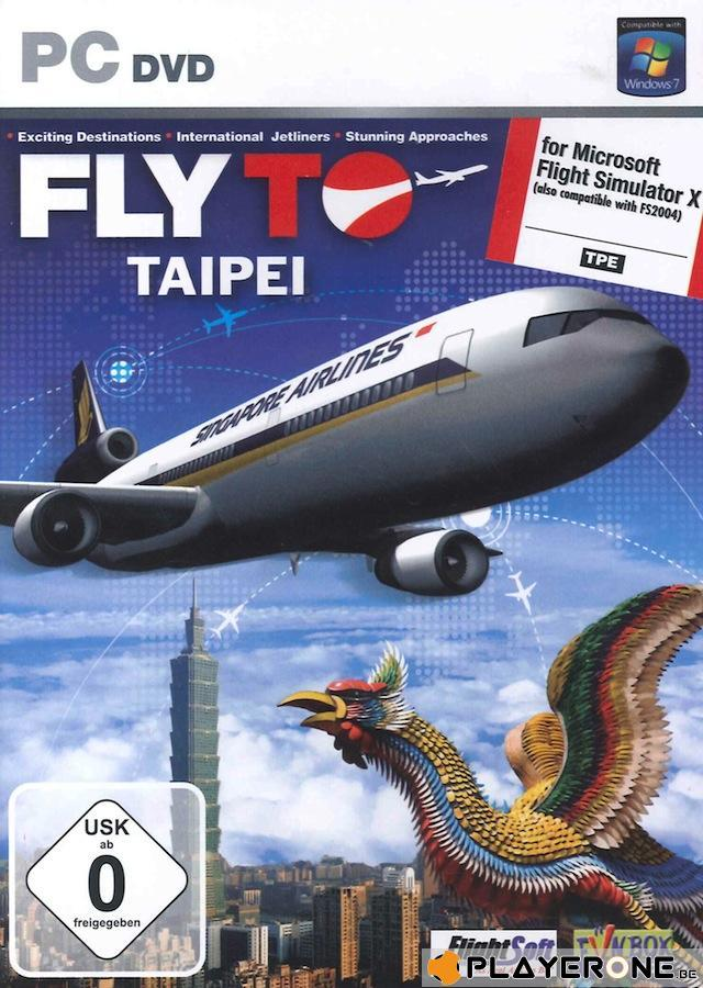 Fly To SINGAPOUR TAIPEI ( for Flight Simulator X ) (UK only)