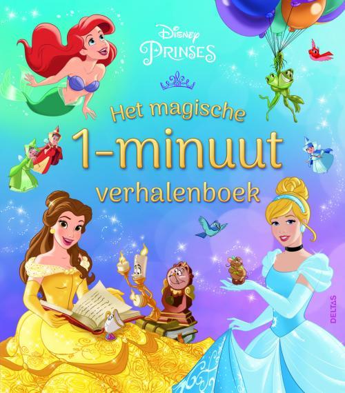 Disney - Het magische 1-minuut verhalenboek Prinses