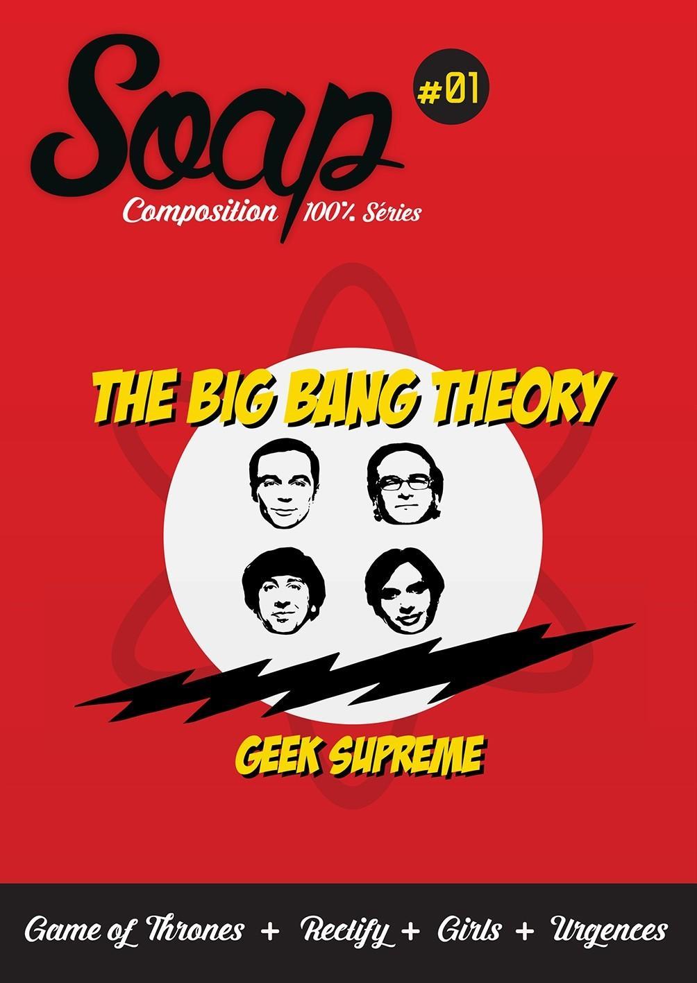 SOAP N° 01 - The Big Bang Theory