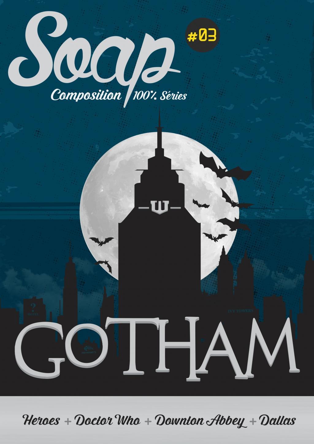 SOAP N° 03 - Gotham