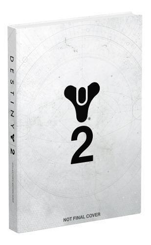 Guide de Soluce Destiny 2 - Edition Collector