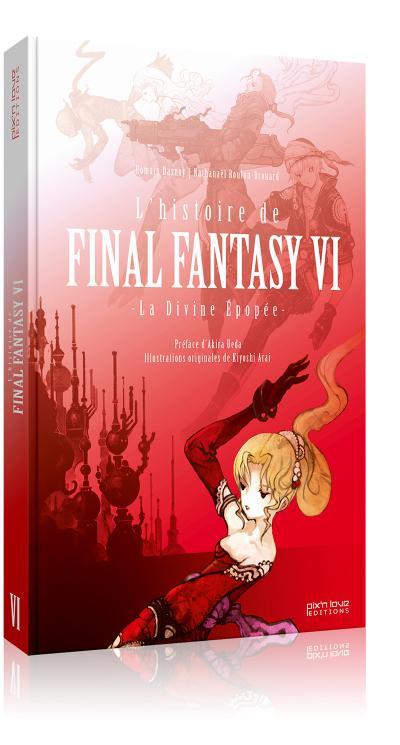 L'histoire de Final Fantasy VI : La Divine Epopée