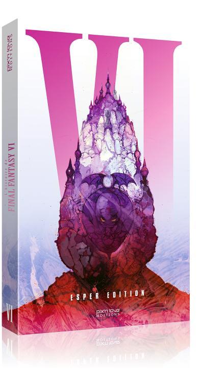 L'histoire de Final Fantasy VI : La Divine Epopée COLLECTOR