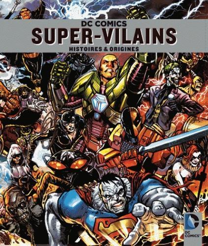 DC COMICS - Les Super-Vilains