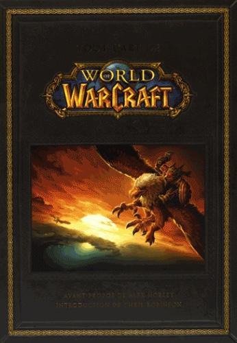 WORLD OF WARCRAFT - Tout l'art de World of Warcraft
