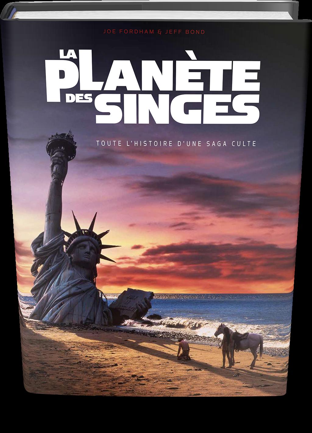 La Planète des singes : Toute l?histoire d?une saga culte