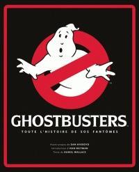 GHOSTBUSTERS - Toutes L'Histoire de SOS Fantômes