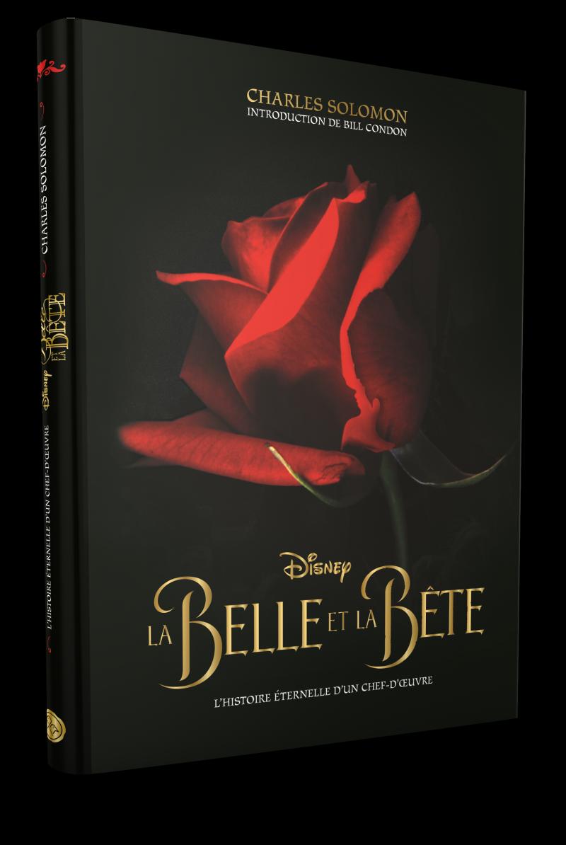 DISNEY - La Belle et la Bête, dans les coulisses d?un classique Disney
