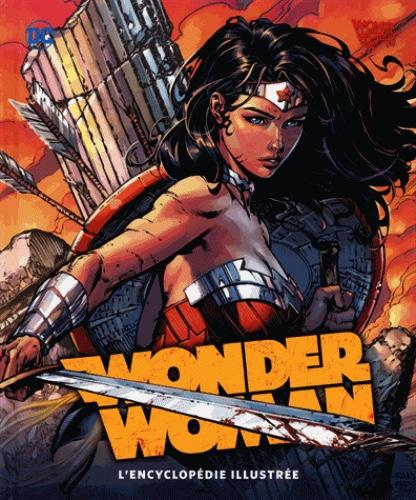 DC COMICS - Wonder Woman L'Encyclopédie