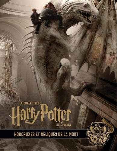La Collection HARRY POTTER au Cinéma - T3 : Horcruxes et Relique de ..