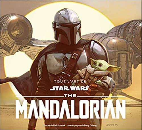 STAR WARS - Tout l'Art de The Mandalorian