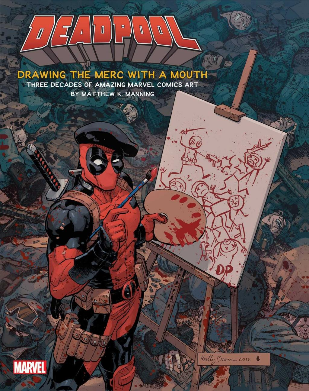 DEADPOOL - Art Book - Drawing the Merc with a Mouth (UK)
