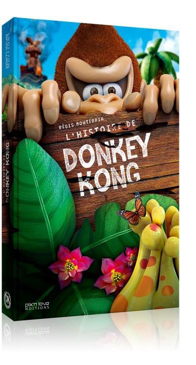L'Histoire de Donkey Kong ( Pix N Love Edit. )