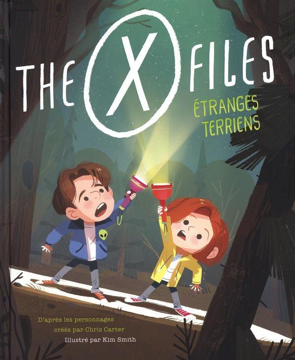 X-FILES - Etranges Terriens (Jeunesse 3+)