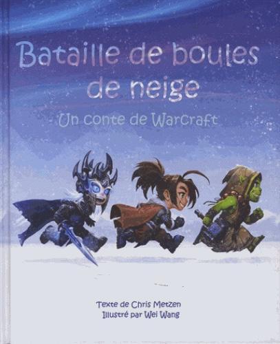 WARCRAFT - Batailles de boules de neige (Jeunesse 3+)