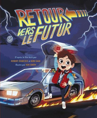 RETOUR VERS LE FUTUR - L'album Illustré (Jeunesse 3+)