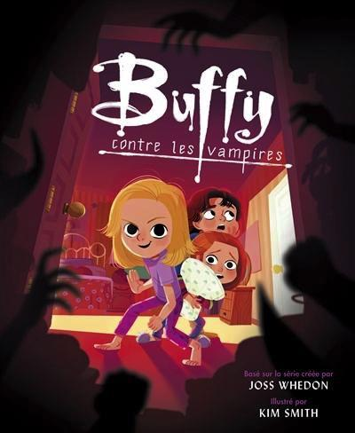BUFFY contre les vampires, L'Album Illustré (Jeunesse 3+)