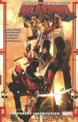 DEADPOOL Worlds Greatest Vol 4 - Temporary Insanitation (Version UK)