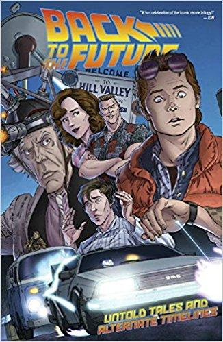 BACK TO THE FUTURE Vol 01 UNTOLD TALES & ALT TIMELINES (UK)
