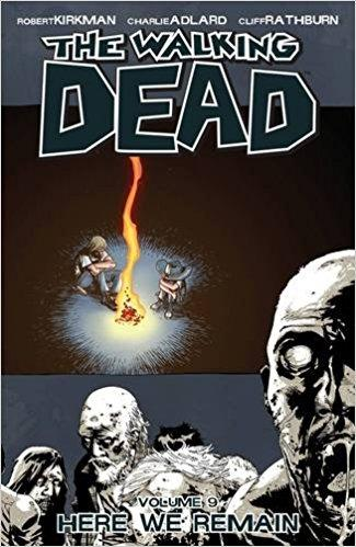 WALKING DEAD Vol 09 HERE WE REMAIN