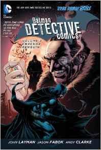 BATMAN DETECTIVE COMICS Vol 03 EMPEROR PENGUIN (UK)