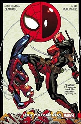 SPIDER-MAN DEADPOOL Vol 01 ISNT IT BROMANTIC
