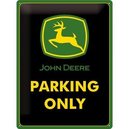 JOHN DEERE - Parking Only - Plaque métal '30x40cm'