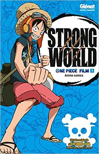 ONE PIECE - Strong World - Anime Comics - Tome 1